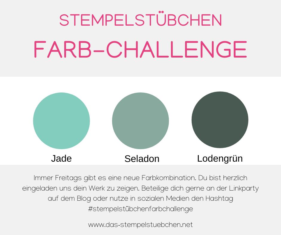 Farbchallenge-Stempelstübchen-Rostock-Stampin Up-Basteln-Farbkombination-Seladon-Lodengrün-Jade